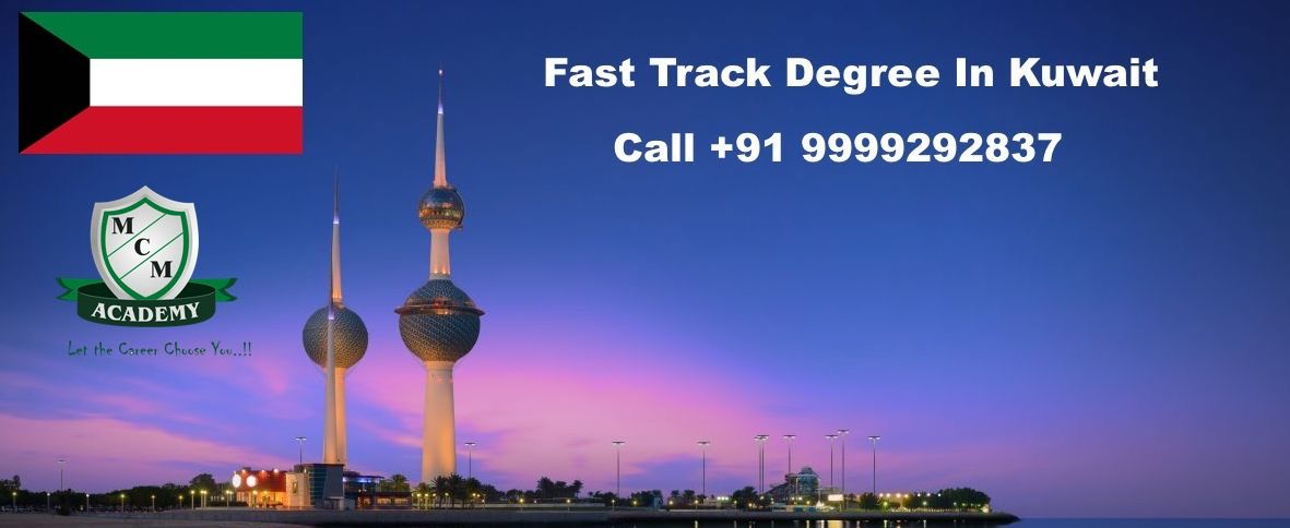Fast Track Degree In Kuwait | One Sitting Exam | Degree One Year | MCM