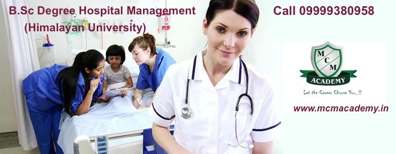 B.Sc Degree Hospital Management