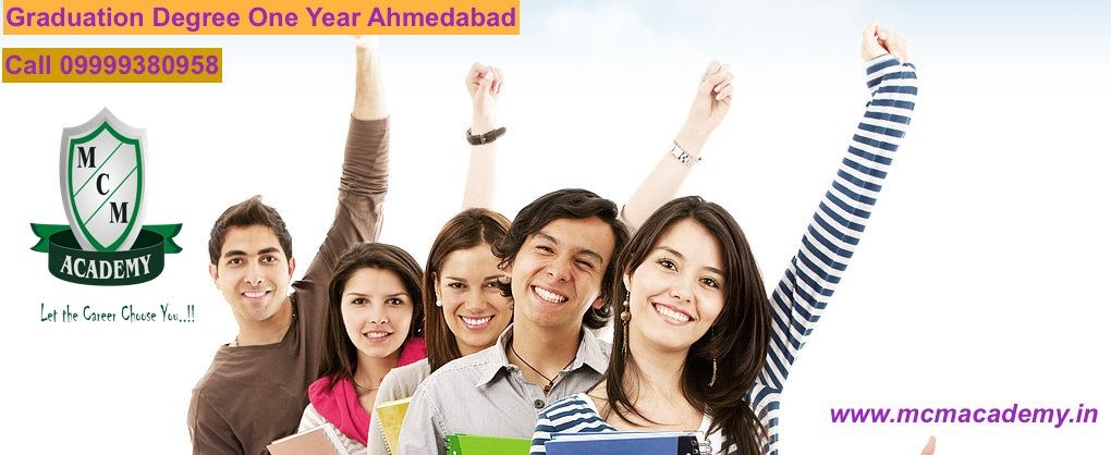 Graduation Degree One Year Ahmedabad
