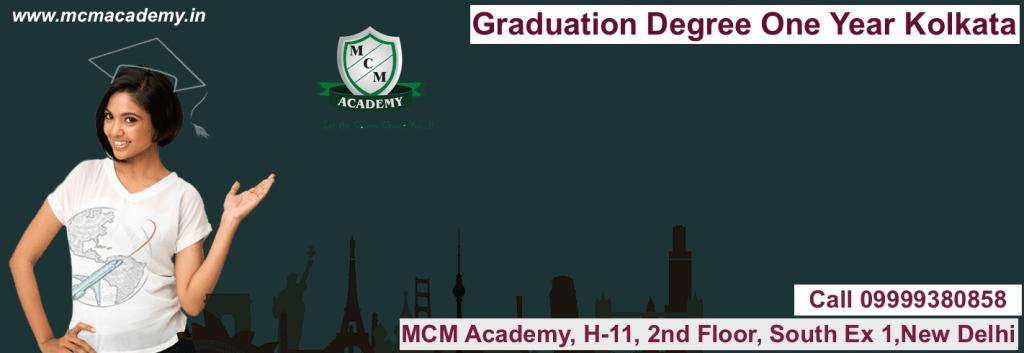 Graduation Degree One Year Kolkata