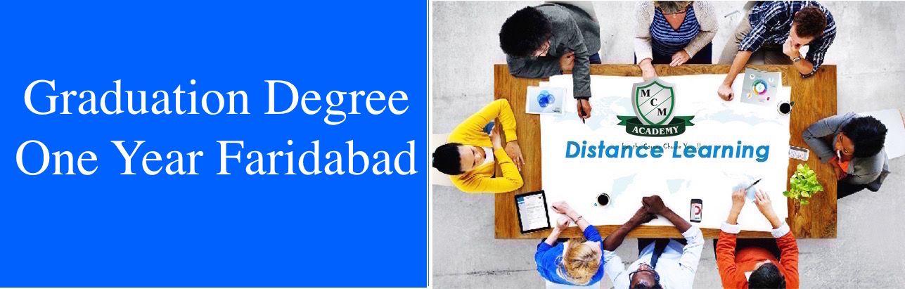 Graduation Degree  One Year Faridabad