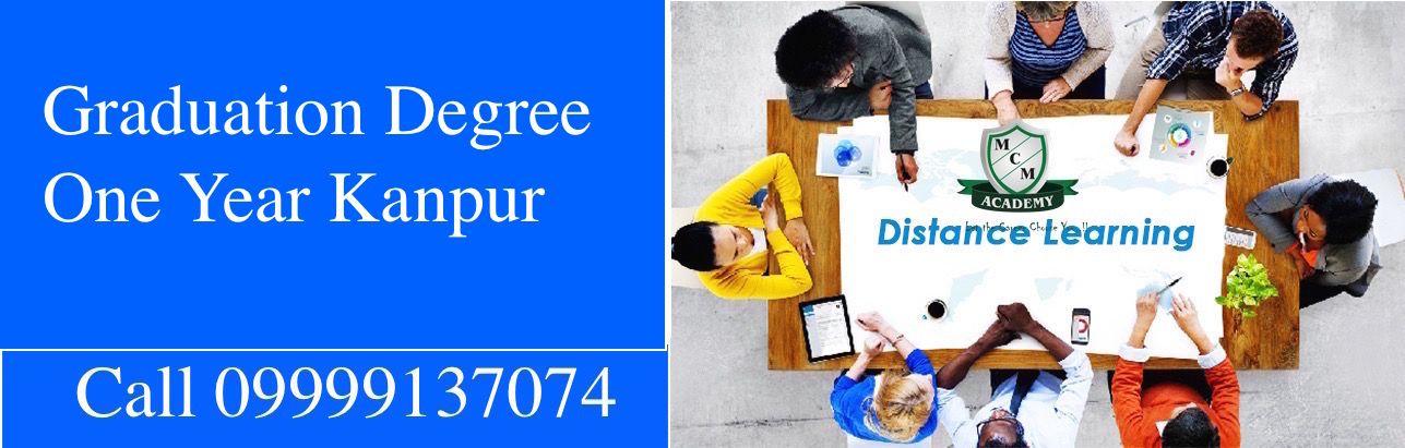 Graduation Degree  One Year Kanpur