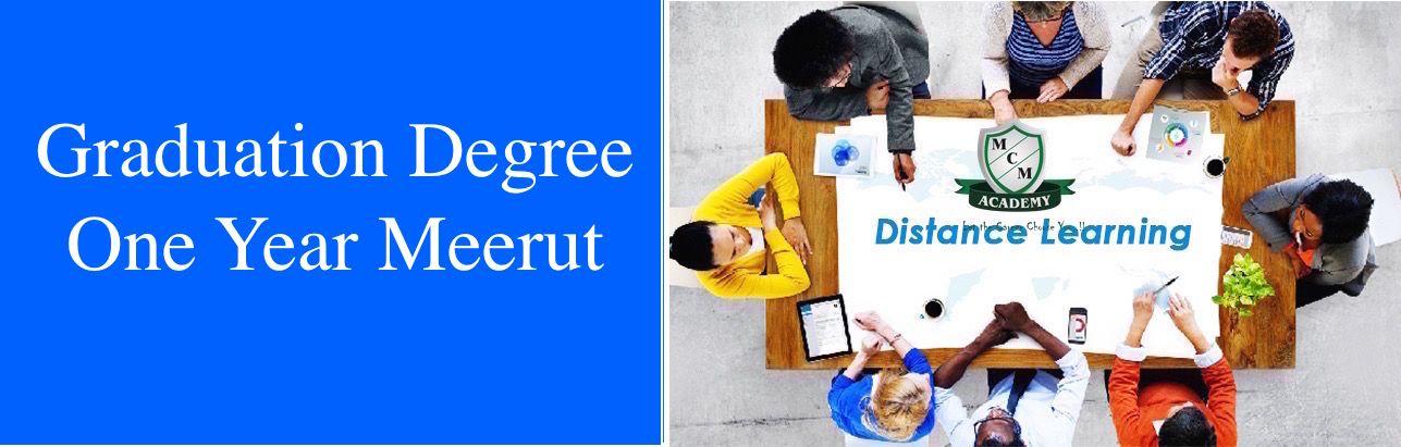 Graduation Degree  One Year Meerut