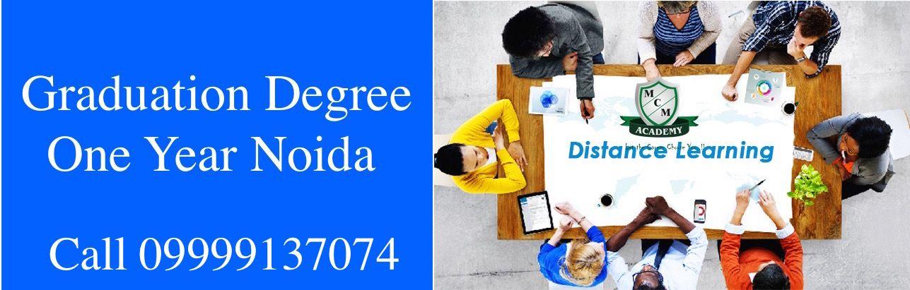 Graduation Degree One Year Noida