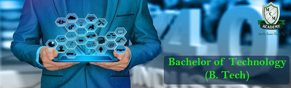 Bachelor of Technology (B.Tech)
