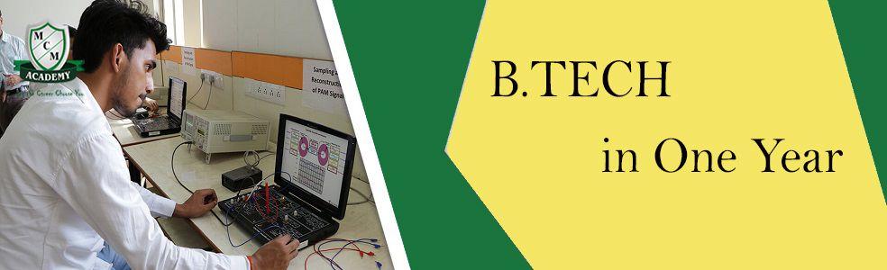 B.Tech in one year