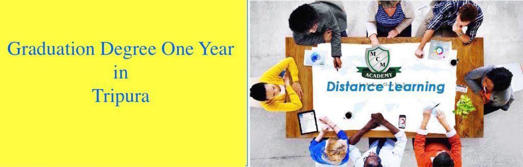 Graduation Degree One Year in Tripura | Fast Track Degree Tripura | One Sitting Online Degree | BBA MBA BCA MCA BA B.Com M.Com B.Tech Part Time